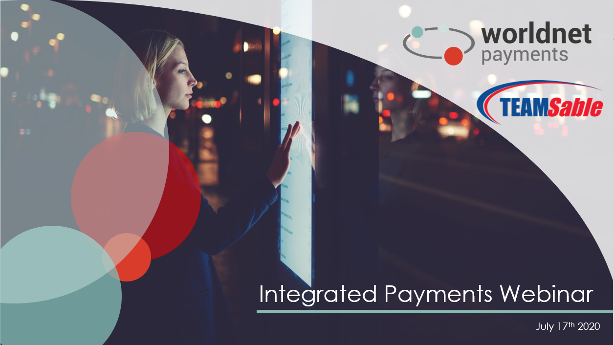 Worldnet Payments & TEAMSable Webinar on EMV® Certified Payment Solutions